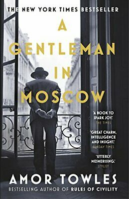 A Gentleman in Moscow by Amor Towles (Paperback, 2017)