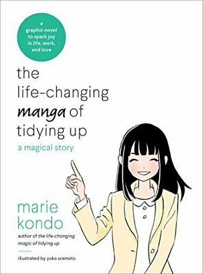 The Life-Changing Manga of Tidying Up: The Story of a Messy Person Who Learns to