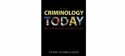 NEW - Criminology Today An Integrative Introduction by Schmalleger 6 Ed