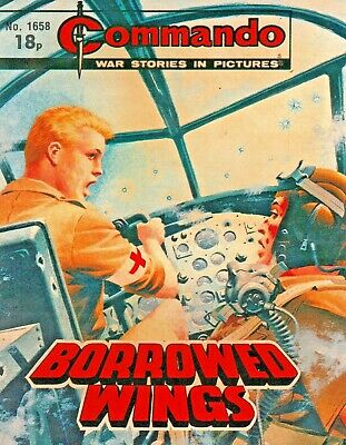 BORROWED WINGS A Commando War Story No.1658 Paperback