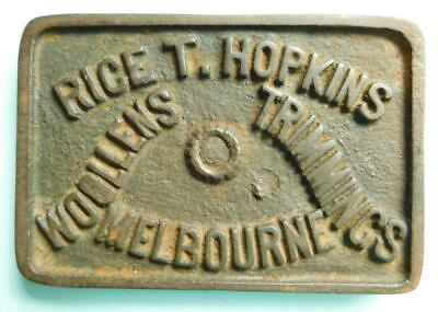 Early RICE T HOPKINS WOOLENS TRIMMINGS MELBOURNE Cast Iron Paperweight 1900s