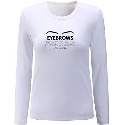 Womens Girls T-Shirts Design Lashes Quotes Makeup Beauty Eyebrows Print Tops Tee