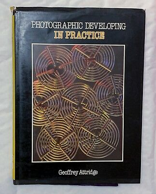 Photographic Developing in Practice, Hardback Book