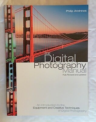 The Digital Photography Manual, Softback Book