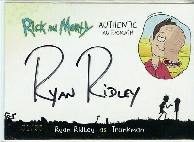 2018 Cryptozoic Rick and Morty Autograph Card - RYAN RIDLEY as TRUNKPERSON 01/50