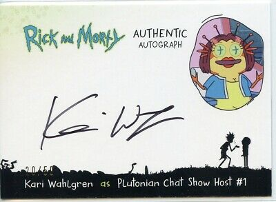 2018 Cryptozoic Rick and Morty Autograph Card KARI WAHLGREN as Plutonian Host