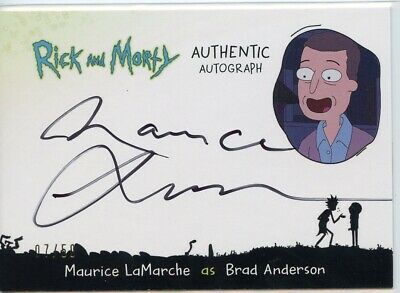 2018 Cryptozoic Rick and Morty Autograph Card - MAURICE LAMARCHE as BRAD 07/50