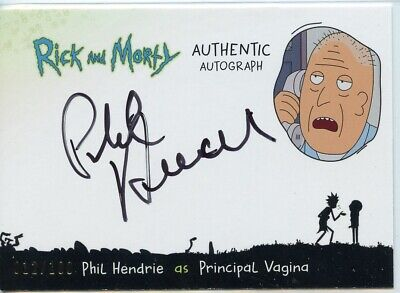 2018 Cryptozoic Rick and Morty Autograph Card - PHIL HENDRIE as PRINCIPAL VAGINA