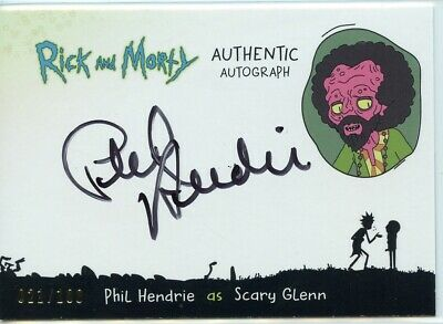 2018 Cryptozoic Rick and Morty Autograph Card - PHIL HENDRIE as SCARY GLENN