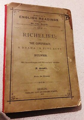 Büchlein aus 1884: Richelieu; or, The Conspiracy. A drama in five acts by Bulwer