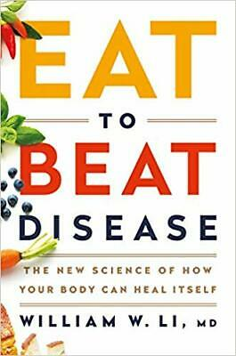Eat to Beat Disease by William W Li -NEW 2019- [PDF] delivery via @Mail