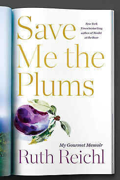 Save Me the Plums: My Gourmet Memoir, by Ruth Reichl-NEW 2019-[PDF] @Mail