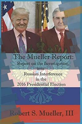 The Mueller Report by Robert S Mueller III Paperback Presidential Election NEW
