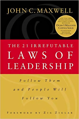 The 21 Irrefutable Laws of Leadership by John C. Maxwell (1998, Hardcover) book