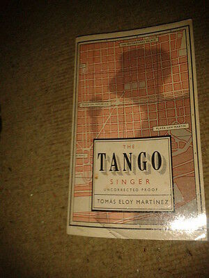 The Tango Singer by Tomas Eloy Martinez PB novel set in Buenos Aires music scene
