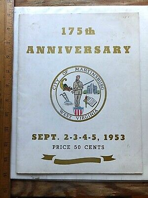 1953 Martinsburg, WV 175th Anniversary Souvenir Program. 56 pages. LOTS of ads