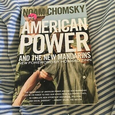Noam Chomsky, American Power. And The New Mandarins. 156584775X