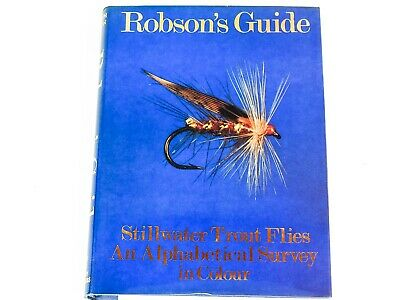 ROBSON'S GUIDE Stillwater Trout Flies - An Alphabetical Survey in Colour