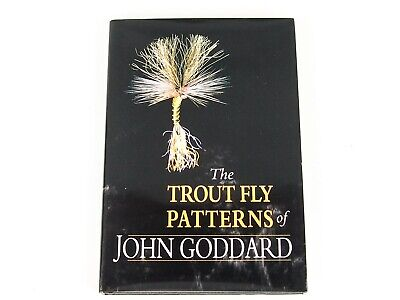 THE TROUT FLY PATTERNS OF JOHN GODDARD - Hardback book