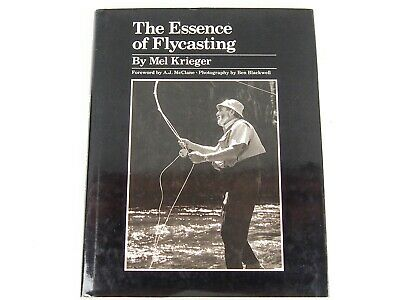 THE ESSENCE OF FLYCASTING by Mel Krieger