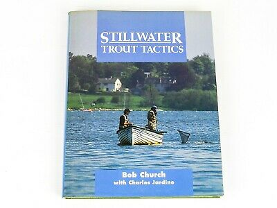 STILLWATER TROUT TACTICS by Bob Church with Charles Jardine