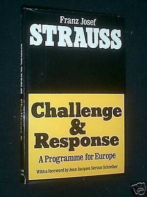 Frans Strauss; Challenge & Response, A Programme for Europe, German Politics-1st
