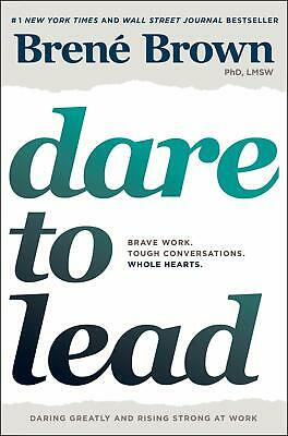 Dare to Lead Brave Work Tough Conversations Whole Hearts Hardcover Brené Brown