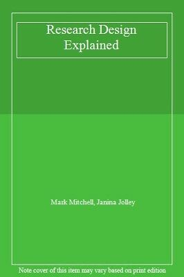 Research Design Explained,Mark Mitchell, Janina Jolley