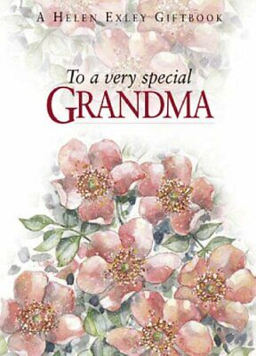 To a very special Grandma (To-Give-and-to-Keep),Pam Brown,Helen Exley,Juliette