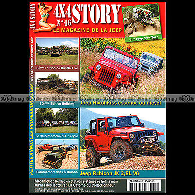 4x4 STORY N°46 JEEP HOTCHKISS WILLYS JH 102 RUBICON JK 3.8 MARCEL ESCUDIE 2012