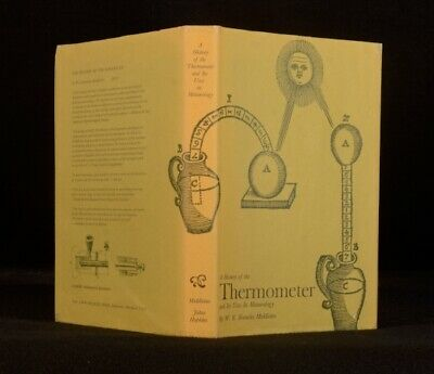 1966 A History of the Thermometer W.E. Knowles Middleton
