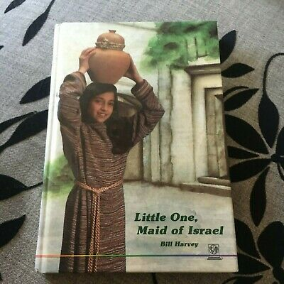 Bill Harvey. Little One, Maid Of Israel. Hardcover. 1562650076