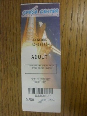 11/09/2006 Ticket: Space Center Houston - General Admission (creased). Footy Pro