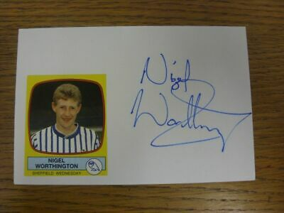 1987/1988 Autographed White Card: Sheffield Wednesday - Worthington, Nigel  (Sti