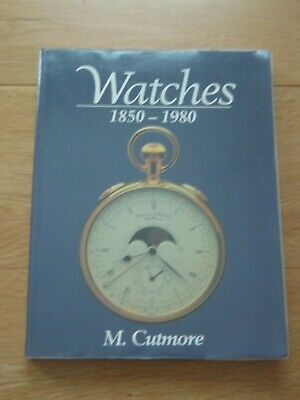 WATCHES 1850-1980 by M. CUTMORE Paperback Ex-library copy