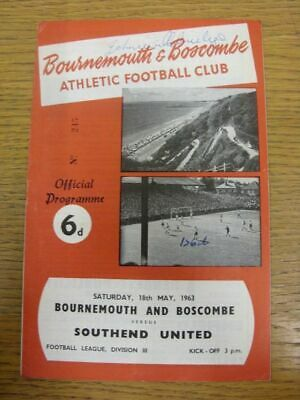 18/05/1963 Autographed Programme: Bournemouth v Southend United - Hand Signed To