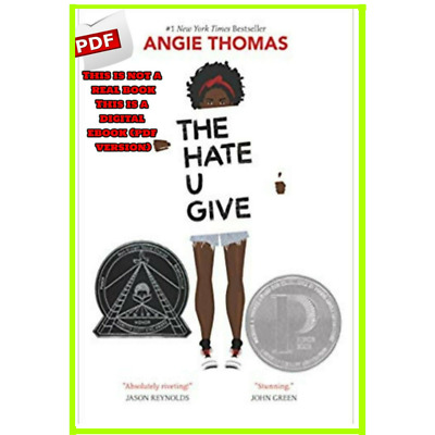 THE HATE U GIVE 2017 BY Angie Thomas [DIGITAL-Book]