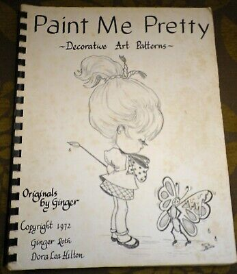 Paint Me Pretty Decorative Art Patterns Ginger Roth Dora Lea Hilton 1972