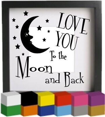 Love you to the moon Vinyl Ribba Box Frame Decal / Sticker/ Graphic