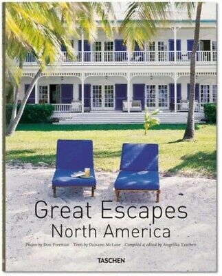 Great Escapes North America: Revised Edition (Hardcover), Taschen