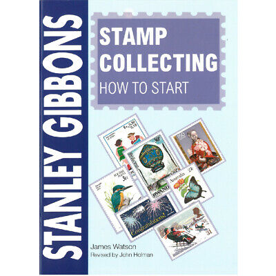 Stanley Gibbons - Stamp Collecting: How to Start Book