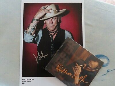 """""""Reckless and Me""""  Kiefer Sutherland Digipak CD PLUS SIGNED PHOTO - NEW & SEALED"""