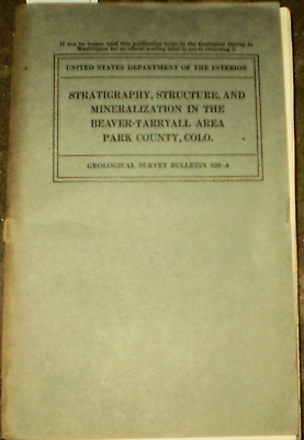 Geology 1942 Colorado Park County Gold Silver Deposits  Beaver Tarryall District
