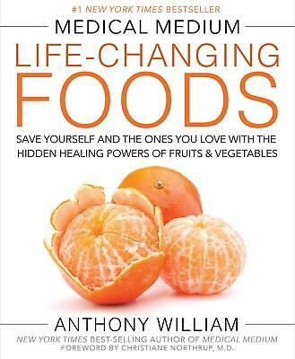 Medical Medium Life-Changing Foods Save Yourself Hardcover by Anthony William