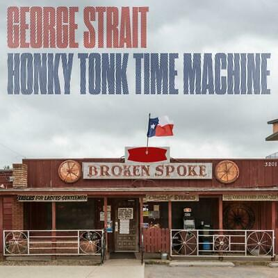 George Strait Honky Tonk Time Machine 2019 vinyl LP All new material!