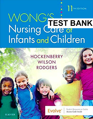 Wong's Nursing Care of Infants and Children 11th Edition