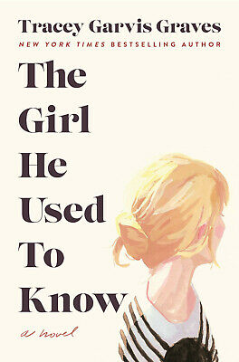 The Girl He Used to Know by Tracey Garvis Graves (ePub) Same Day Delivery