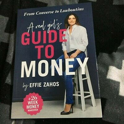 New, Effie Zahos, A Real Girl's Guide To Money, 9781925695854