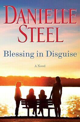 Blessing in Disguise A Novel Hardcover by Danielle Steel Sisters Fiction NEW