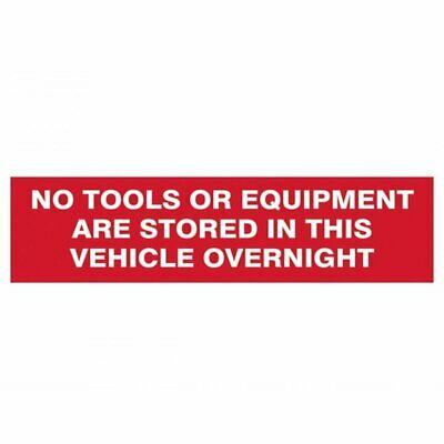 Scan No Tools Or Equipment Stored In This Vehicle Overnight - 200 x 50mm